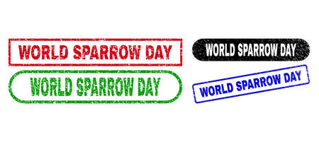 WORLD SPARROW DAY grunge watermarks. Flat vector grunge stamps with WORLD SPARROW DAY caption inside different rectangle and rounded frames, in blue, red, green, black color versions.