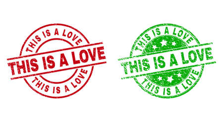 Round THIS IS A LOVE stamp badges. Flat vector scratched stamps with THIS IS A LOVE title inside circle and lines, in red and green colors. Stamp imprints with scratched surface.