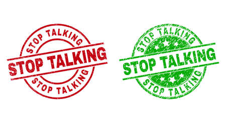 Round STOP TALKING watermarks. Flat vector textured seal stamps with STOP TALKING text inside circle and lines, using red and green colors. Watermarks with corroded style.