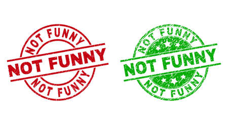 Round NOT FUNNY watermarks. Flat vector distress stamp watermarks with NOT FUNNY message inside circle and lines, using red and green colors. Watermarks with scratched style.