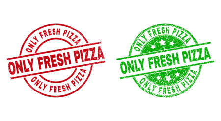 Round ONLY FRESH PIZZA stamp badges. Flat vector grunge badges with ONLY FRESH PIZZA title inside circle and lines, using red and green colors. Rubber imitations with grunged style.