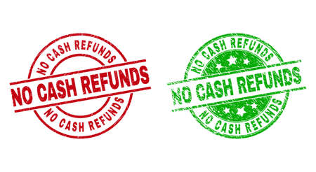 Round NO CASH REFUNDS watermarks. Flat vector scratched seal stamps with NO CASH REFUNDS title inside circle and lines, using red and green colors. Watermarks with distress style.