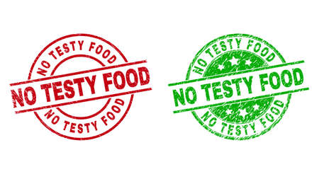 Round NO TESTY FOOD badge stamps. Flat vector grunge stamp watermarks with NO TESTY FOOD phrase inside circle and lines, using red and green colors. Stamp imprints with corroded style.