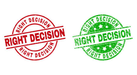 Round RIGHT DECISION stamp badges. Flat vector distress badges with RIGHT DECISION title inside circle and lines, in red and green colors. Stamp imprints with grunged style.