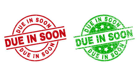 Round DUE IN SOON stamp badges. Flat vector textured stamp watermarks with DUE IN SOON title inside circle and lines, in red and green colors. Stamp imprints with unclean texture. 矢量图像