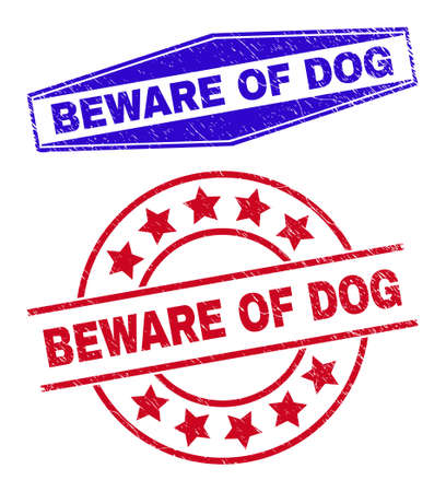 BEWARE OF DOG stamps. Red rounded and blue extended hexagon BEWARE OF DOG seal stamps. Flat vector textured stamps with BEWARE OF DOG tag inside round and flattened hexagon shapes. 일러스트