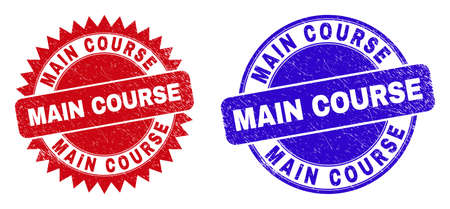 Round and rosette MAIN COURSE stamps. Flat vector scratched watermarks with MAIN COURSE slogan inside round and sharp rosette shape, in red and blue colors. Watermarks with scratched texture,