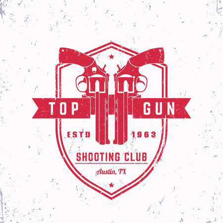 top gun: Gun club vintage grunge logo, emblem, badge with revolvers, guns on shield, vector illustration