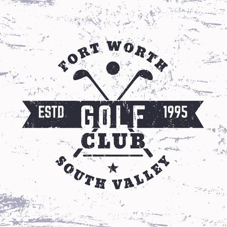 Golf Club vintage logo, grunge sign, print, vector illustration