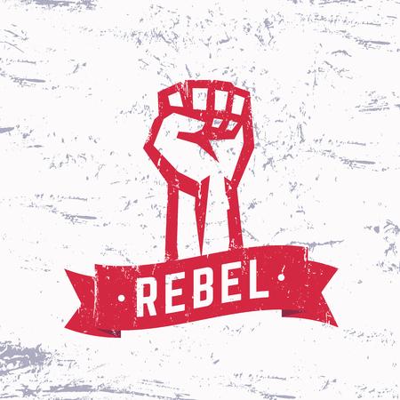 Rebel, grunge red t-shirt design, print, fist held high in protest, vector illustration Illustration