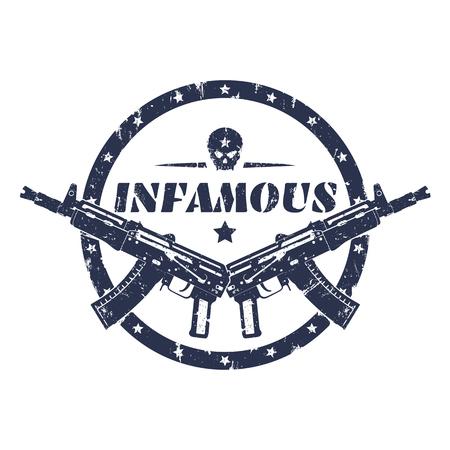 pistolas: infame, imprimir ronda grunge, emblema con armas automáticas y el cráneo, ilustración del vector Vectores