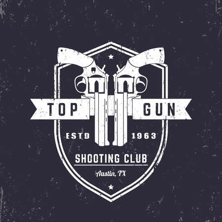 top gun: Gun club vintage logo, badge with revolvers, guns on shield, Top gun sign, vector illustration