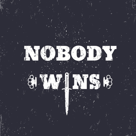 knuckles: Nobody wins t-shirt print with knife and knuckles, vector illustration