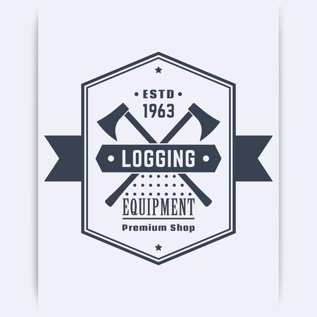 logging: Logging equipment, lumber shop vintage, emblem with lumberjacks axes, vector illustration