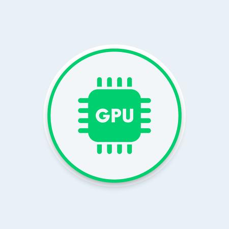 chipset: GPU icon, graphics processing unit sign, gpu pictogram, graphics chipset round icon, illustration
