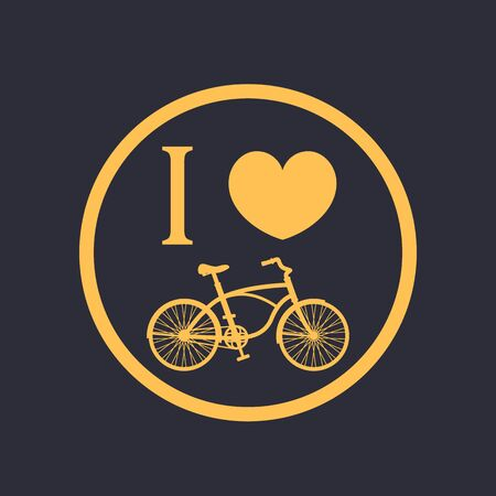 I love cycling round sign with vintage bicycle, vector illustration