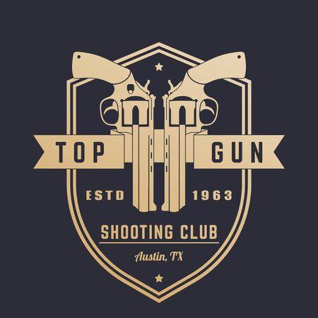 top gun: Gun club vintage , emblem with revolvers on shield Illustration