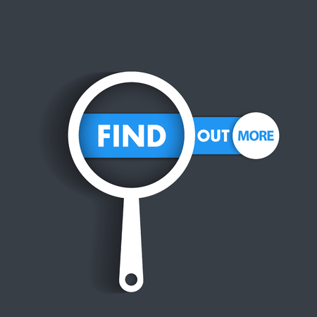 find out: Find out more, loupe with banner, design element, vector illustration