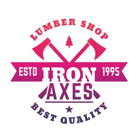 logging: lumber shop logo, emblem with axes on white, vector illustration Illustration