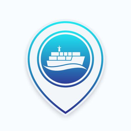 container schip, zeevervoer pictogram op kaart aanwijzer, vector illustratie