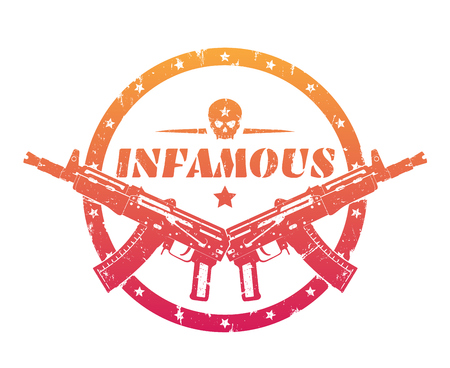 infamous, print, badge, emblem with automatic guns and skull isolated over white, vector illustration
