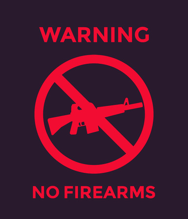 A no guns sign with automatic rifle, no firearms poster