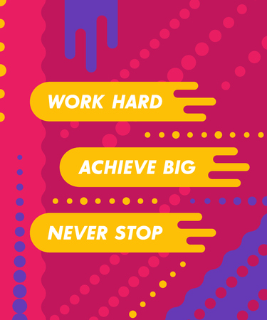 Work hard, achieve big, vector poster with motivational quote, modern design. Stock Illustratie
