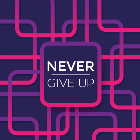 Never give up vector poster with motivational quote and bright lines