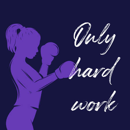 Only hard work, poster design with boxing girl