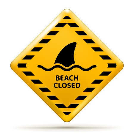 beach closed: Vector Beach Closed Sign, Shark sighting sign isolated on white  EPS10 opacity Illustration