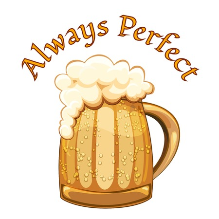 condensation: Always Perfect beer poster with a retro style mug or tankard of cold golden beer with condensation droplets and a frothy head overflowing the glass on a white background with the text