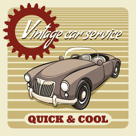 automotive industry: Quick and Cool - Vintage Car Service poster vector design with an open two-seater classic roadster on a striped background with a gear icon and the text  square format in brown and beige Illustration
