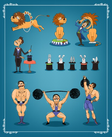 strongman: Magician  animal trainer and strongman