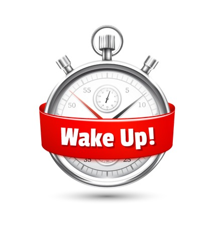 wakening: Silver stopwatch with a message urging to wake up