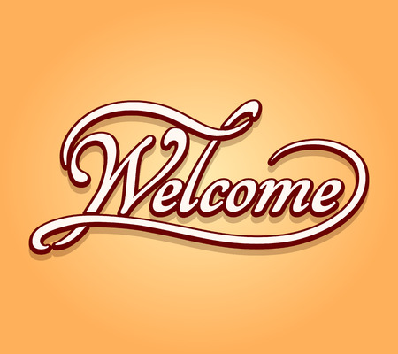 welcome sign: Welcome lettering calligraphy