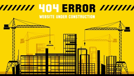 web site: Under Construction site. 404 page. Construct web site page, error banner. Vector illustration Illustration