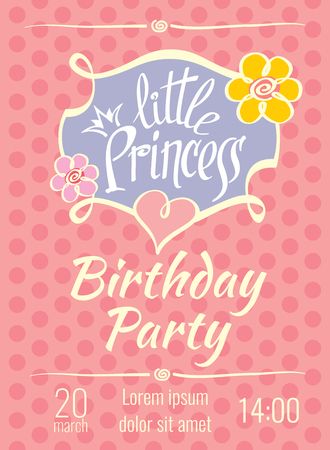 holiday invitation: Little Princess birthday party vector poster or invitation card template. Party birthday card, postcard birthday party invitation, holiday poster birthday party invitation illustration