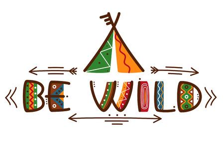 Schrijf wilde poster Afrikaanse stijl texting woorden ontwerp of de indianen stijl poster met pijlen. Amerikaanse etnische stammen, vector illustratie