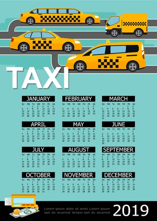 Flat taxi 2019 year calendar template with counter money sedan truck hatchback limousine taxi automobiles vector illustration