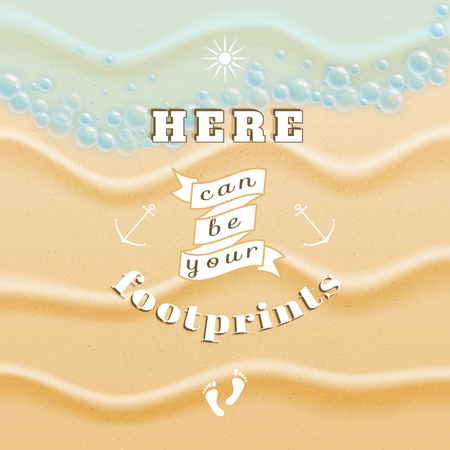 footprints in sand: Vector poster. Sand and sea wave. Beautiful inscription - Here can be your footprints. Decorative elements: ribbon, sun, anchors and footprints.