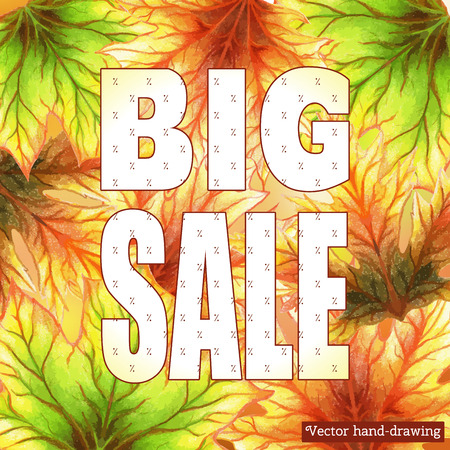 Vector illustration. Beautiful inscription - Big sale, contains a percent. Background with colored autumn maple leaves.