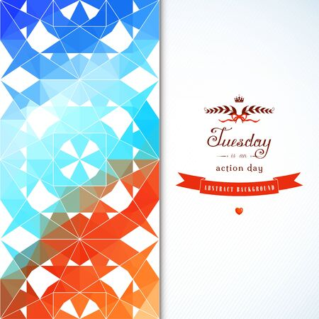 red ribbon week: Abstract vector card. Geometric background in vintage style. Multicolored shapes. Beautiful inscription - Tuesday is an action day. Perfect for greetings, invitations, announcements or cover design.