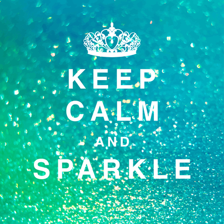 Blurred vector background. The basis with glitter and an inscription Keep calm and sparkle. Иллюстрация
