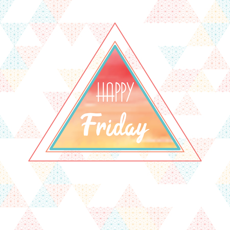 """Seamless vector background with delicate multicolored triangles amd grid. Inscription """"Happy friday""""."""