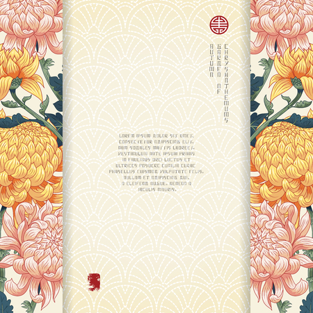 Vector card with floral borders. Chrysanthemum flowers and embroidery on backdrop. Japanese style. Inscription Autumn garden of chrysanthemums. Place for your text.