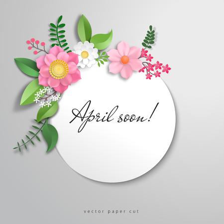 Vector frame with flowers in paper cut style. Title - April soon!