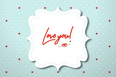 Figured frame for a wedding invitation or Happy Valentine's Day greetings on polka dot background with red hearts. Realistic mockup for design Illustration