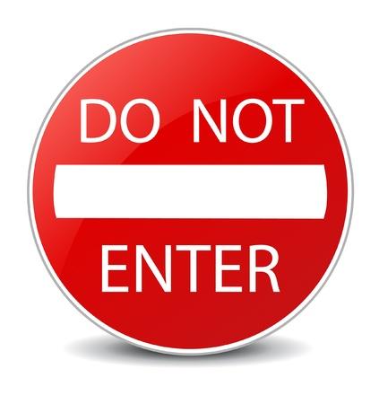 disallow: Do Not Enter warning sign on white