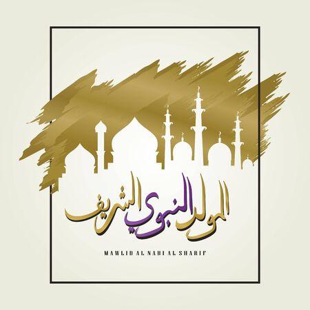 Vector mawlid al nabi al sharif arabic calligraphy banner greeting design illustration for muslim community. Prophet Muhammad's birthday celebration.