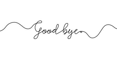 Good bye text. Continuous one line drawing. Vector illustration sketch handwriting isolated on white background. Word phrase minimalist for banner, poster, and card.